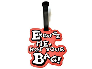 Excuse Me ~ Travel Suitcase ID Luggage Tag and Suitcase Label