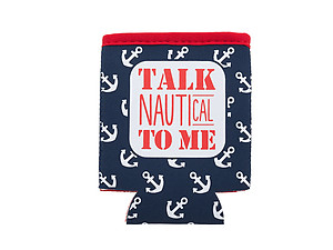 Talk Nautical To Me Neoprene Coozie