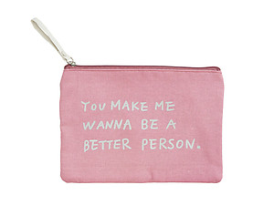You Make Me Wanna Canvas Zipper Travel Makeup Pouch Bag