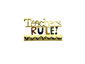 Teachers Rule Pin & Brooch