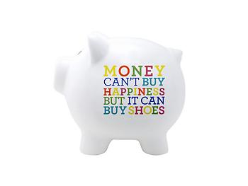 Money Can't Buy Me Happiness Piggy Bank