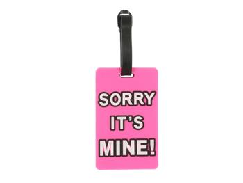 Sorry It's Mine ~ Travel Suitcase ID Luggage Tag and Suitcase Label